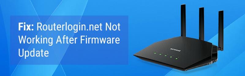 Fix: Routerlogin.net Not Working After Firmware Update